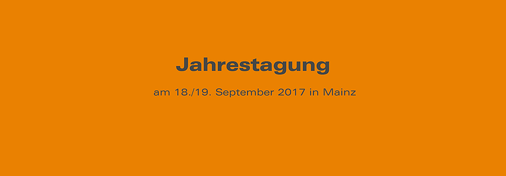 Jahrestagung 2017 am 18./19. September in Mainz - UniNetzPE
